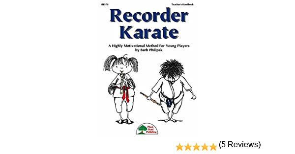Recorder Karate - Children's Recorder Method - Kit with CD: Barb ...