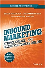 Inbound Marketing, Revised and Updated: Attract, Engage, and Delight Customers Online Kindle Edition