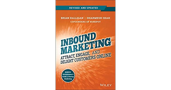 Inbound marketing revised and updated attract engage and delight inbound marketing revised and updated attract engage and delight customers online ebook brian halligan dharmesh shah amazon loja kindle fandeluxe Choice Image