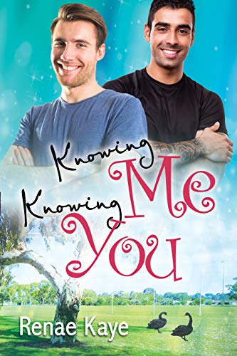 Knowing Me, Knowing You (Loving You Book 4)