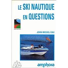 Ski nautique en questions