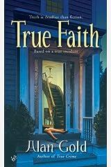 True Faith Mass Market Paperback