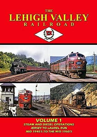 Amazon Com Lehigh Valley Railroad Volume 1 Dvd 2014 John