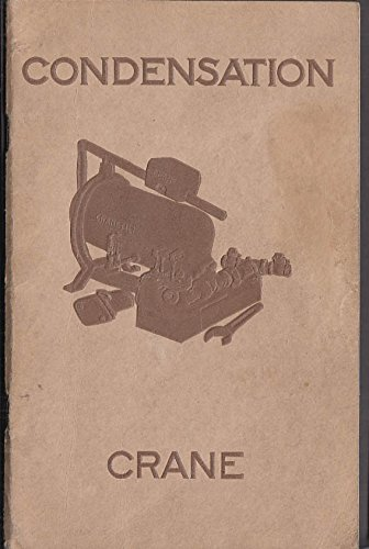 Manual Handling - Handling Condensation with Crane Cranetilt Traps Manual & Catalog 1928