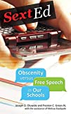 img - for Sext Ed: Obscenity versus Free Speech in Our Schools book / textbook / text book