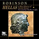 Hellas: A Short History of Ancient Greece Audiobook by Cyril Robinson Narrated by Charlton Griffin