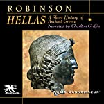 Hellas: A Short History of Ancient Greece | Cyril Robinson