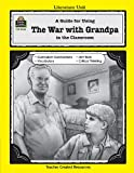 A Guide for Using the War with Grandpa in the Classroom, Karen Leiviska, 1576903346