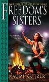 Freedom's Sisters, Naomi Kritzer, 0553586750