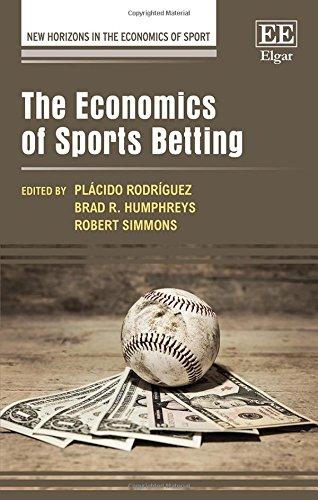 The Economics of Sports Betting (New Horizons in the Economics of Sport series)