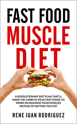 Fast Food Muscle Diet by Rene Rodriguez ebook deal