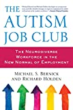 img - for The Autism Job Club: The Neurodiverse Workforce in the New Normal of Employment book / textbook / text book