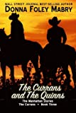 3: The Currans and The Quinns: The Currans, Book Three (The Manhattan Stories) (Volume 7)