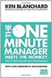 img - for The One Minute Manager Meets the Monkey (The One Minute Manager) by Blanchard, Kenneth, Oncken, William, Jr., Burrows, Hal New Edition (2011) book / textbook / text book