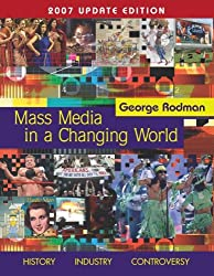 Mass Media In A Changing World, 2007 Update