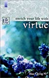 Enrich Your Life with Virtue, Hua Ching Ni, 1887575030