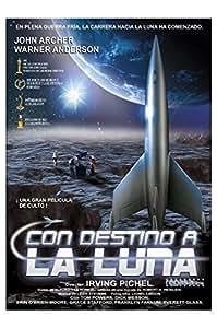 Con Destino A La Luna (Destination Moon)