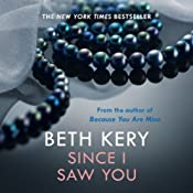 Since I Saw You: Because You Are Mine, Book 4 | Beth Kery
