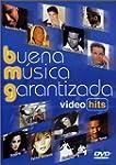 Buena Musica Garantizada - Video Hits