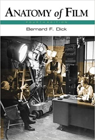 Amazon Anatomy Of Film 9780312259440 Bernard F Dick Books