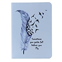 SZYT Tablet Case for Apple iPad 6 / iPad Air 2, 9.7 inch, PU Leather Flip Cover , Funny Saying, Feather Sometimes You Gotta Fall Before You Fly