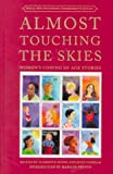 Almost Touching the Skies, Florence Howe, Jean Casella, 1558612335