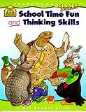 School Time Fun and Thinking Skills, School Zone Publishing Company Staff and Barbara Gregorich, 088743763X