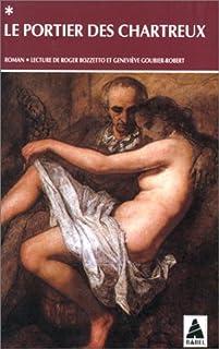 Le portier des chartreux : histoire de dom Bougre écrite par lui-même : récit, Gervaise de Latouche, Jean-Charles