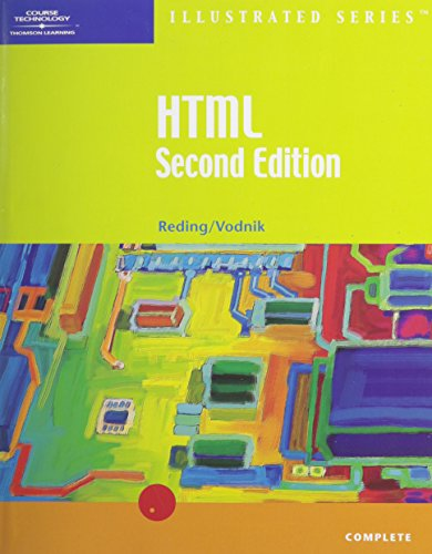 HTML, Illustrated Complete, Second Edition (Illustrated Series) by Course Technology