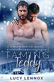 Taming Teddy: Made Marian Series Book 2 by [Lennox, Lucy]