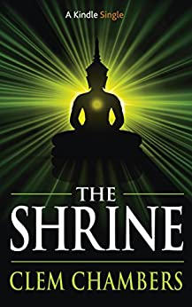 The Shrine (Kindle Single) by [Chambers, Clem]