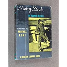 Moby Dick: Or The Whale [Modern Library Giants, 64.1]