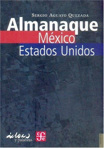 Almanaque México-Estados Unidos (Tezontle) (Spanish Edition)