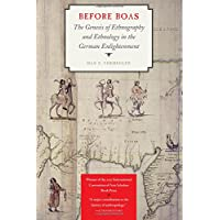 Before Boas: The Genesis of Ethnography and Ethnology in the German Enlightenment
