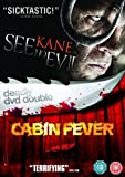 See No Evil / Cabin Fever [Import anglais]