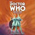 Doctor Who: Galaxy Four: 1st Doctor Novelisation | William Emms