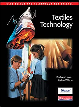 Textiles Technology: Student Book (GCSE Design and Technology for Edexcel)