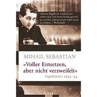 Voller Entsetzen, aber nicht verzweifelt: Tagebücher 1935-44