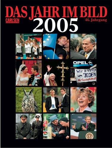 Das Jahr im Bild 2005