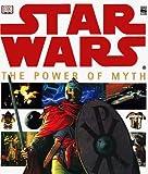 Star Wars - The Power of Myth