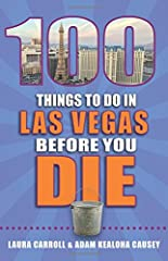 Las Vegas may have risen to fame as hotbed of forbidden fun, but in its modern incarnation, there's something here for everyone. Whether you're a sinner or a saint, 100 Things to do in Las Vegas Before You Die will guide you to places you nev...