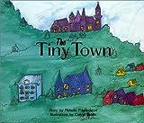 The Tiny Town, Melanie Friedersdorf Humphrey, 0965806170