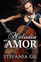 La melodía del amor (Hermanas Collins nº 2) (Spanish Edition)