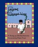img - for The Legend of the Margil Vine book / textbook / text book