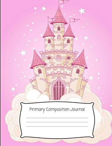 Primary Composition Journal: Grades K-2 Primary Composition Notebook With Dotted Mid Lines