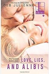 Love, Lies and Alibis Paperback