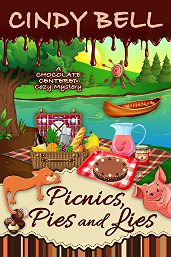 (Picnics, Pies and Lies (A Chocolate Centered Cozy Mystery Book 13))