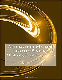 Affidavit of Mailing - Legally Binding: Affidavits, Legal