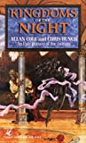 Kingdoms of the Night, Allan Cole and Chris Bunch, 0345387325