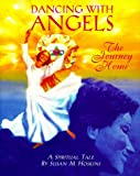 Dancing with Angels, Susan M. Hoskins, 0965658120
